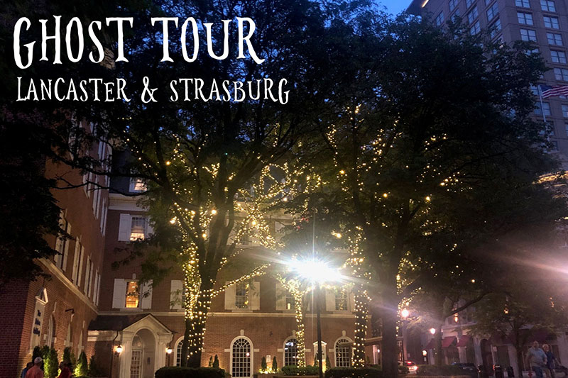 Ghost Tours of Lancaster County